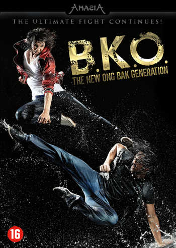 B.K.O. - The new Ong Bak Generation